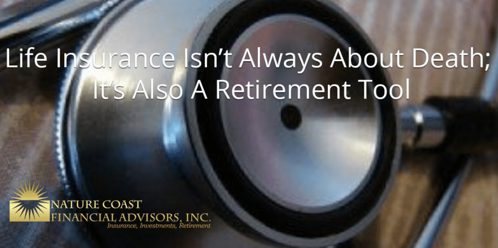 Life Insurance a Retirement Tool