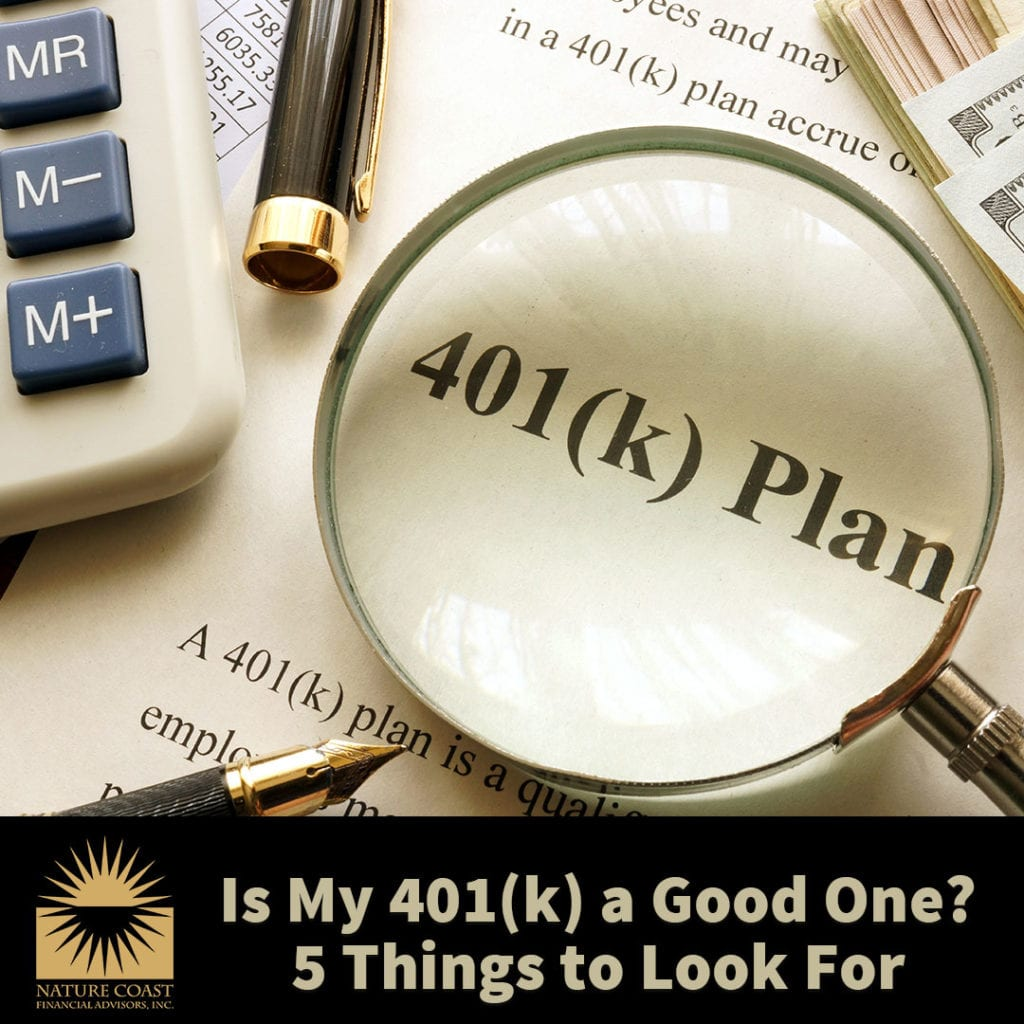Is My 401(k) a Good One? 5 Things to Look For